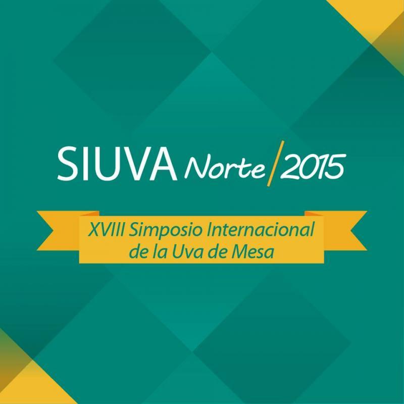 XVIII SIMPOSIO INTERNACIONAL LA UVA DE MESA  SIUVA NORTE 2015