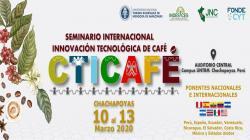 Chachapoyas será sede del I Seminario Internacional en Innovoación Tecnológica de Café