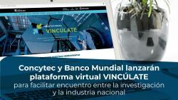 Concytec y Banco Mundial presentan primera plataforma del país que vincula la investigación y la industria