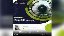 """Litec y Pulverizadores FEDE realizarán Charla Técnica Internacional sobre """"Aplicación y Tratamiento Eficiente: Importancia de la calibración en atomizadores"""""""