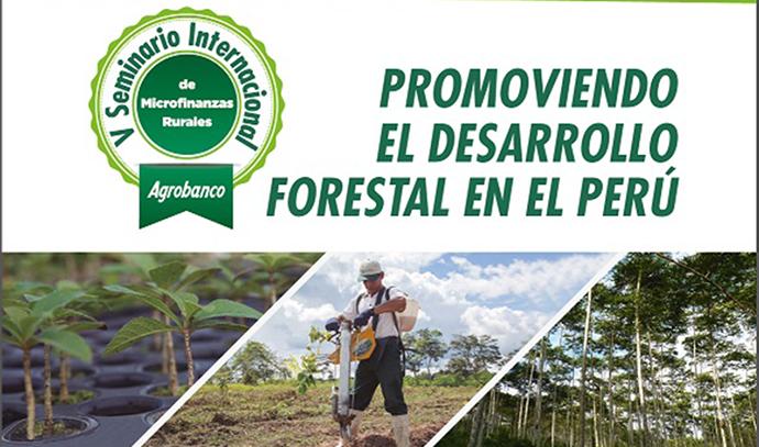 V SEMINARIO: PROMOVIENDO EL DESARROLLO FORESTAL EN EL PERÚ